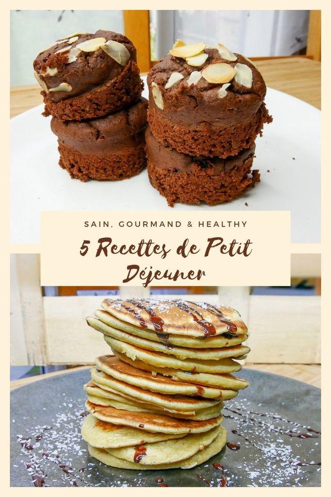 5 Recettes de Petit Déjeuner Sain (Gourmand & Healthy) - Enregistrez moi sur Pinterest