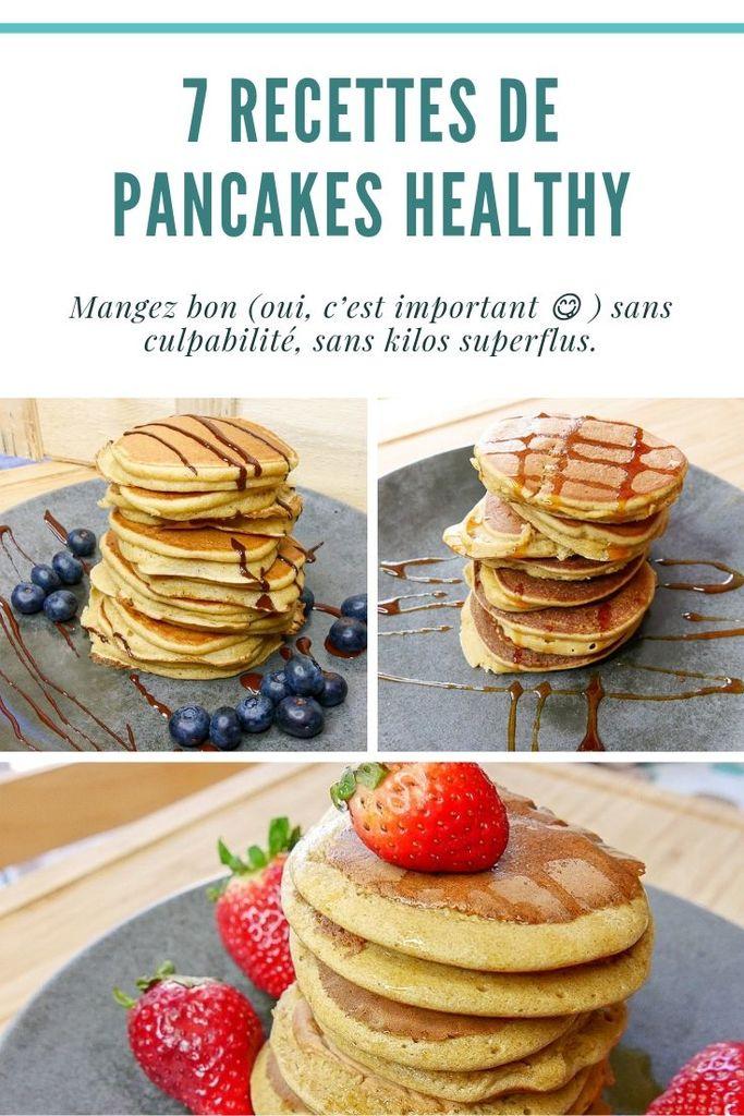 7 Recettes de Pancakes Healthy #pancakes #recette